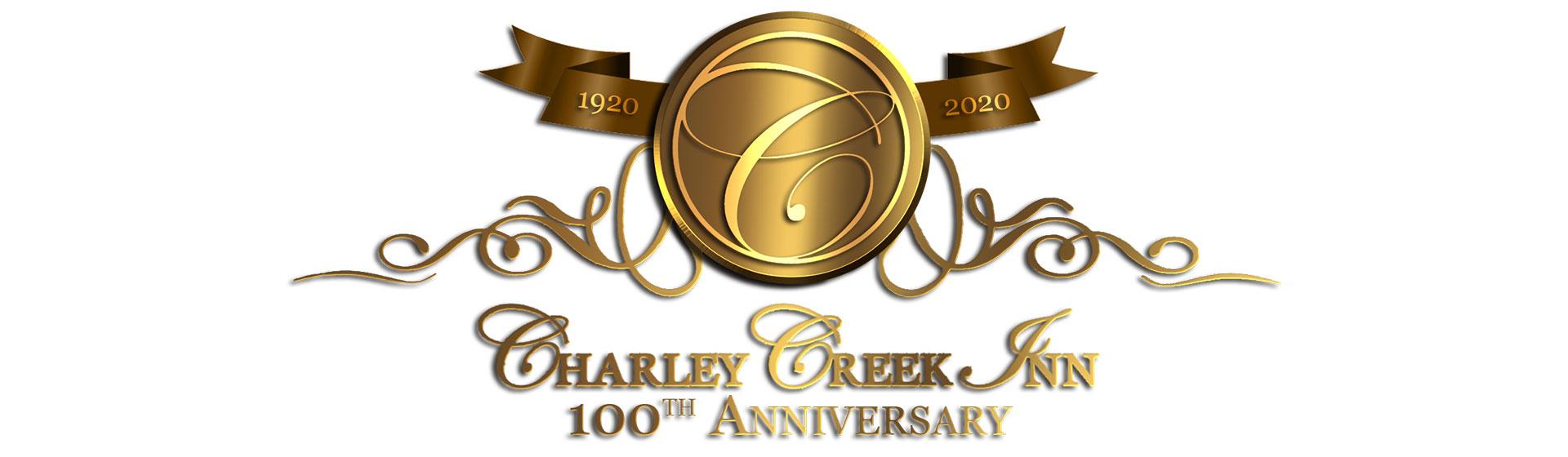Charley Creek Inn 100th Anniversary
